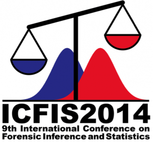International Conference on Forensic Inference and Statistics 2014